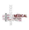 medical malpractice text background word cloud vector image vector image