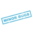 Minor Bugs Rubber Stamp vector image vector image