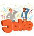 two adult men loudly laughing after hearing funny vector image