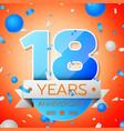 eighteen years anniversary celebration vector image vector image