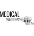 medical office assistant jobs text background vector image vector image