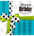 Happy birthday greeting card Green bow and ribbon vector image