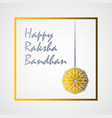 decorative banner for the festival raksha bandhan vector image