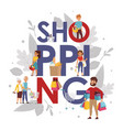 shopping typography poster vector image
