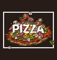 sketch poster with pizza vector image vector image