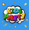 kids party colorful template background vector image vector image