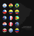 south america countries flags 3d glossy icons set vector image vector image