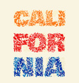 California typography t-shirt graphics vector image vector image