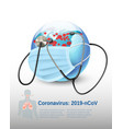 coronavirus background covid-19 earth globe vector image