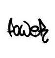 graffiti power word sprayed in black over white vector image vector image