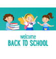 welcome back to school concept little kids vector image vector image