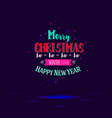 christmas and new year typographic vector image vector image