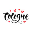 cologne calligraphy modern city brush lettering vector image vector image