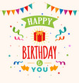 happy birthday to you card gift box with party vector image