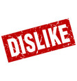 square grunge red dislike stamp vector image vector image