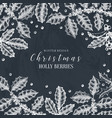 christmas holly design greeting card vector image