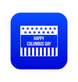 happy columbus day icon digital blue vector image vector image