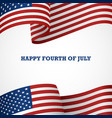 happy fourth july vector image vector image