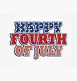 happy fourth of july vector image