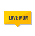 i love mom price tag vector image vector image