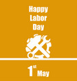international labour day 1 may orange background vector image