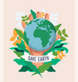 save earth world environment day concept vector image vector image