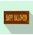Signboard happy halloween flat icon vector image