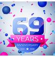 Sixty nine years anniversary celebration on grey vector image vector image