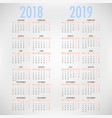 calendar for 2018 2019 on grey background vector image vector image