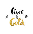 time is gold lettering for poster vector image vector image