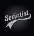 atheism socialist grungy retro varsity theme text vector image vector image