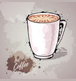 hand drawn cup coffee or hot chocolate vector image
