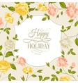 Vintage card with roses on holiday vector image vector image