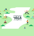 yoga day card diverse people doing meditation vector image vector image