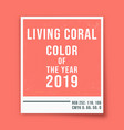 living coral - color of the year 2019 - photo vector image vector image