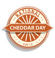national cheddar day sign and badge vector image vector image