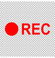 recording sign vector image vector image