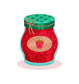 glass jar with raspberry jam home made product vector image vector image