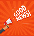 good news information alert from hand with vector image vector image