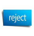 reject blue paper sign on white background vector image vector image