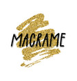 macrame hand drawn text vector image