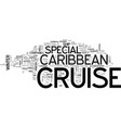 why not consider a caribbean cruise special text vector image vector image