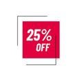 25 off sale 25 percent discount marketing vector image vector image