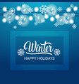 happy winter holidays banner beautiful snowflakes vector image