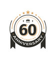birtday vintage logo template to 60 th anniversary vector image vector image