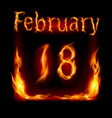 eighteenth february in calendar of fire icon on vector image vector image