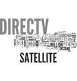 a brief history of directv text word cloud concept vector image vector image
