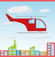 helicopter flying around the beautiful city vector image vector image