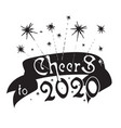 new year quote and slogan good for tee cheers to vector image