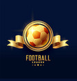 golden football emblem badge symbol vector image